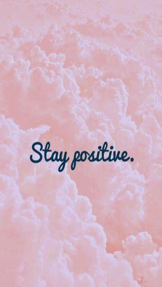 Обои на телефон stay positive, цитата, высказывания, позитивные