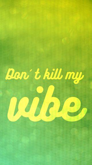 Обои на телефон свежие, цитата, не, мой, искры, зеленые, желтые, vibe, dont kill my vibe