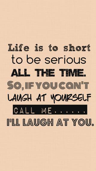 Обои на телефон я, цитата, смех, себя, поговорка, забавные, жизнь, время, short, life is to short, call