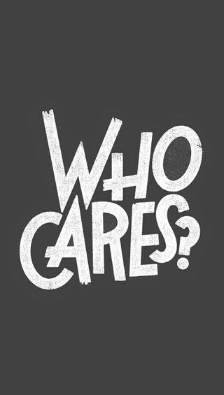Обои на телефон забота, черные, не, любовь, кто, знаки, забавные, жизнь, высказывания, белые, who cares, love, i dont care