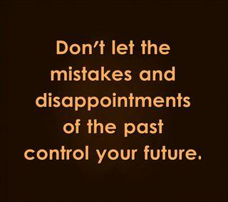 Обои на телефон будущее, цитата, управление, твой, поговорка, ошибки, новый, крутые, знаки, disappointments, control your future