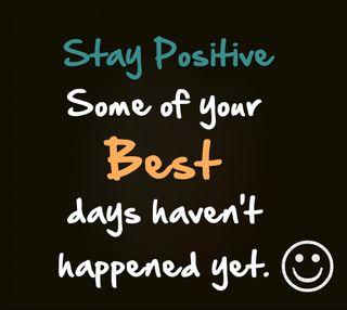 Обои на телефон позитивные, цитата, лучшие, stay positive