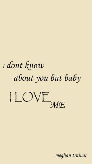 Обои на телефон знать, я, ты, не, любовь, meghan trainor, i love you, i love me, i dont know