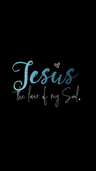 Обои на телефон вера, черные, поговорка, надежда, мой, любовь, исус, душа, духовные, возлюбленные, lover of my soul, love