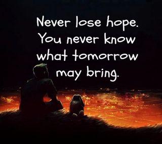 Обои на телефон терять, надежда, никогда, знать, завтра, bring