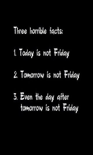 Обои на телефон пятница, сегодня, завтра, забавные, horrible, facts