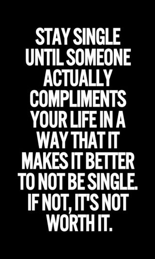 Обои на телефон один, лучше, жизнь, worth, stay, someone, compliments