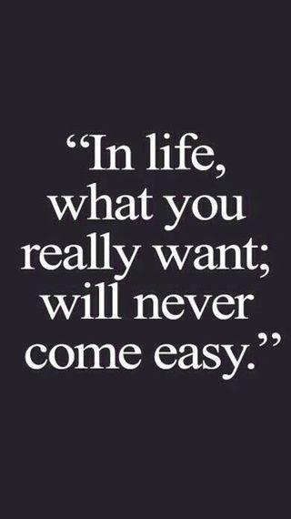 Обои на телефон никогда, цитата, легко, жизнь, never easy, come easy
