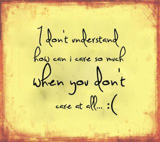 Обои на телефон забота, чувства, приятные, поговорка, новый, любовь, жизнь, грустные, love, how can i care
