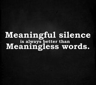 Обои на телефон тишина, цитата, слова, поговорка, новый, крутые, знаки, meaningless words, meaningless, meaningful