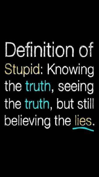 Обои на телефон ложь, знать, правда, глупый, definition