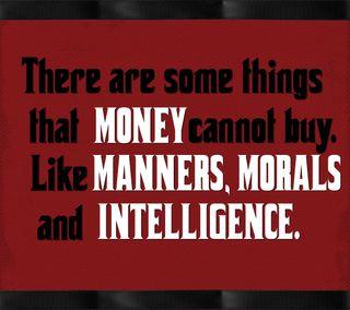 Обои на телефон дела, цитата, текст, деньги, morals, manners, cannot, buy