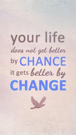 Обои на телефон шанс, менять, отношение, жизнь