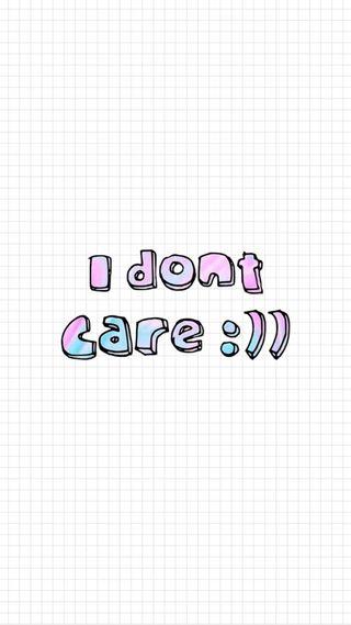 Обои на телефон забота, поговорка, не, знаки, i dont care