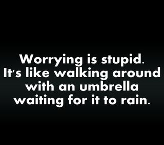 Обои на телефон амбрелла, цитата, ходячие, приятные, поговорка, новый, знаки, дождь, волноваться, worrying