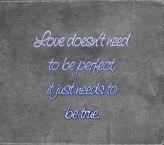 Обои на телефон цитата, правда, поговорка, новый, любовь, крутые, знаки, будь, perfect, needs, love, be true