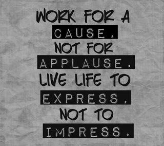 Обои на телефон applause, cause, express, impress, good words, цитата, знаки, текст, слова, работа