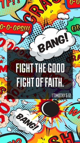 Обои на телефон христос, библия, христианские, исус, жизнь, вера, бой, бог, live, fight the good fight