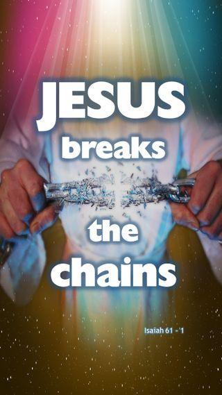 Обои на телефон библия, христианские, исус, jesus breaks chains