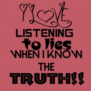 Обои на телефон знать, цитата, текст, правда, поговорка, ложь, when, the truth, signlovelistening