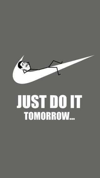 Обои на телефон просто, оно, мемы, логотипы, завтра, забавные, just do it tomorrow, do, air