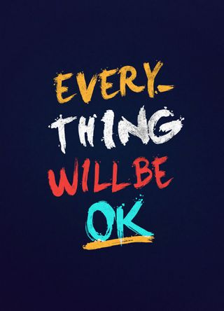 Обои на телефон отлично, цитата, мотивация, жизнь, будь, everything, be fine