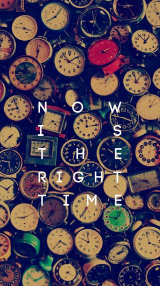 Обои на телефон время, right time, now is the right tim, now, is the