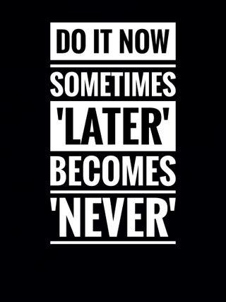 Обои на телефон успех, цитата, поговорка, оно, мотивация, do it now