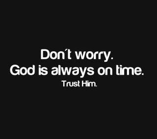 Обои на телефон dont worry, новый, цитата, поговорка, бог, время, не, доверять, волноваться