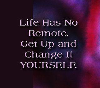 Обои на телефон себя, поговорка, менять, жизнь, вдохновляющие, up, remote, life has no remote