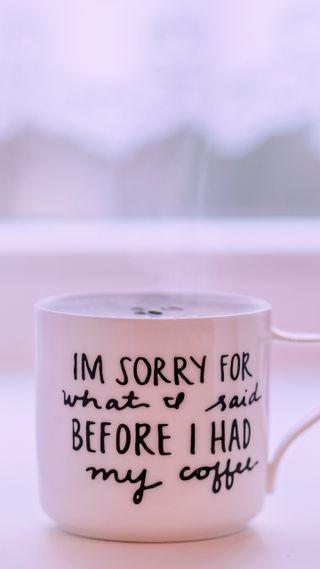 Обои на телефон чашка, утро, кофе, sorry, cup