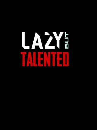 Обои на телефон амолед, черные, цитата, темные, поговорка, ленивый, джокер, talented, lsyz, lazy but talented, amoled