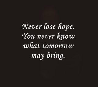 Обои на телефон надежда, цитата, терять, поговорка, новый, никогда, завтра, bring