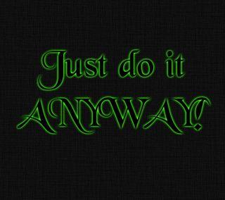 Обои на телефон цитата, текст, просто, оно, неоновые, мотивация, вдохновение, do, anyway