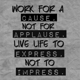 Обои на телефон текст, цитата, слова, работа, знаки, impress, good words, express, cause, applause