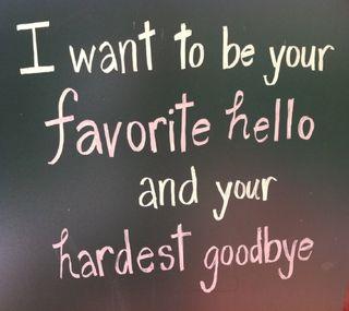 Обои на телефон привет, цитата, твой, жизнь, your favorite, hello, goodbye