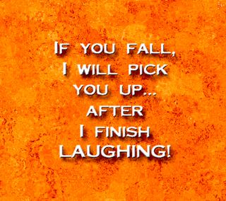 Обои на телефон дружба, юмор, ты, счастливые, смех, поговорка, осень, комедия, if you fall, happy