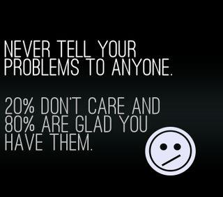 Обои на телефон никогда, цитата, проблемы, поговорка, новый, кто-нибудь, крутые, знаки, жизнь, cares