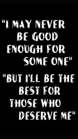 Обои на телефон я, кто, good, enough, deserving, deserve