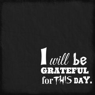 Обои на телефон будь, черные, цитата, фон, текст, сегодня, день, this day, grateful, be grateful
